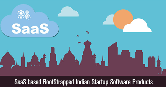 SaaS based BootStrapped Indian Startup Software Products
