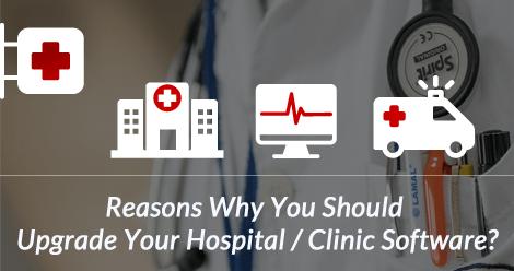 reason for upgrading Hospital management software