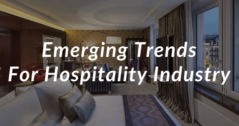 Emerging Trends for Hospitality Industry - SS
