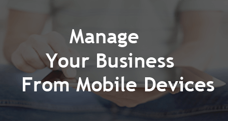 How to manage your business from mobile devices - SS