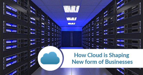 Cloud-is-Shaping-New-form-of-Businesses