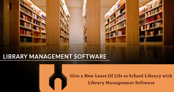 Give a New Lease Of Life to School Library with Library Management Software