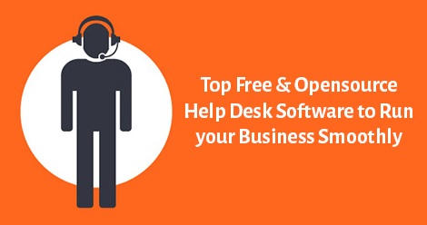 Top free & Open Source Help Desk Software