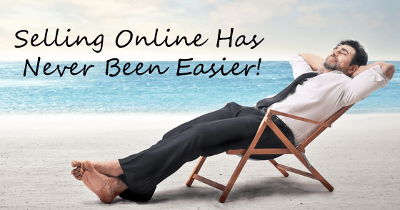 Selling Online Has Never Been Easier!