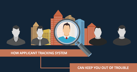 How Applicant Tracking System Can Keep You Out of Trouble