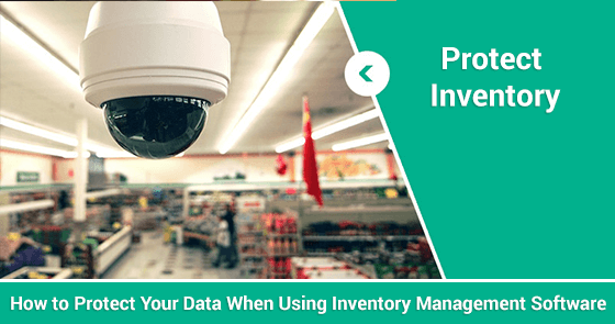 How to Protect Your Data When Using Inventory Management Software