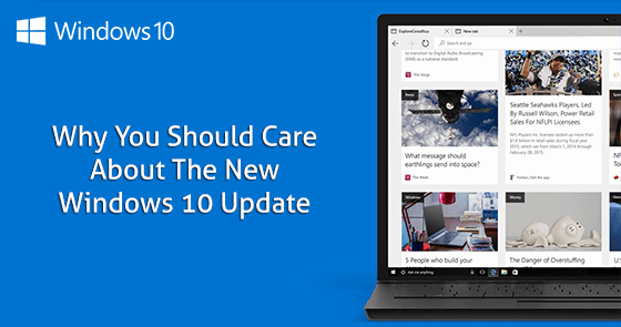 Why You Should Care About the New Windows 10 Update