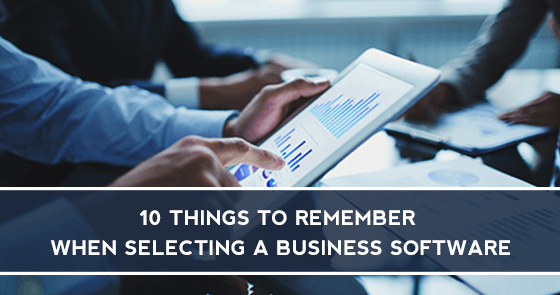 10 Things to Remember when selecting a Business Software