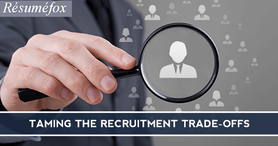 Taming the recruitment trade-offs 2