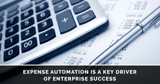 Expense Automation is a Key Driver of Enterprise Success