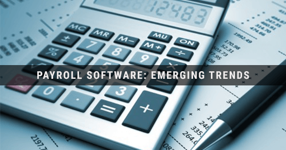 Payroll Software Emerging Trends