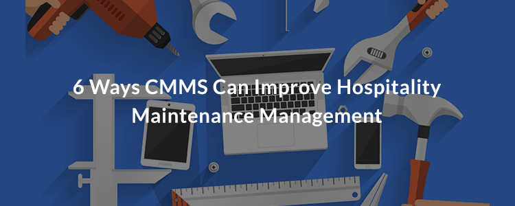 Improve Hospitality Maintenance Management (1)