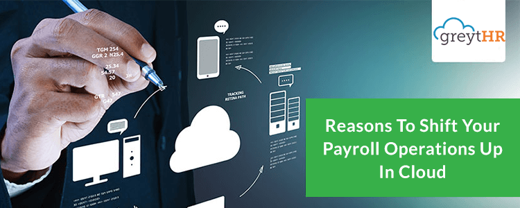 Reasons-to-shift-your-payroll-operations-up-in-cloud