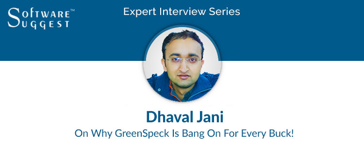 Expert Interview Series- Dhaval Jani, Co-founder GreenSpecsMedia