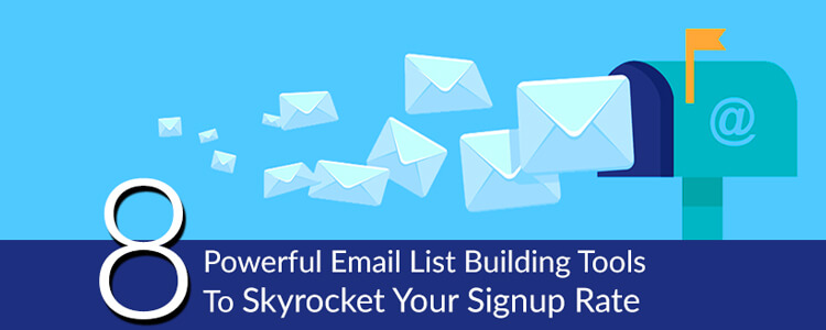 8-powerful-email-list-building-tools