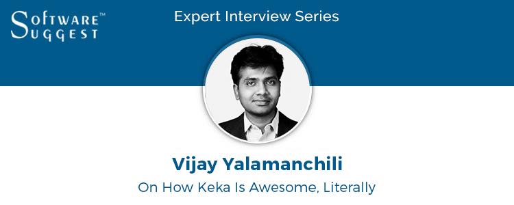 Expert Interview with Vijay Yalamanchili – CEO of Keka