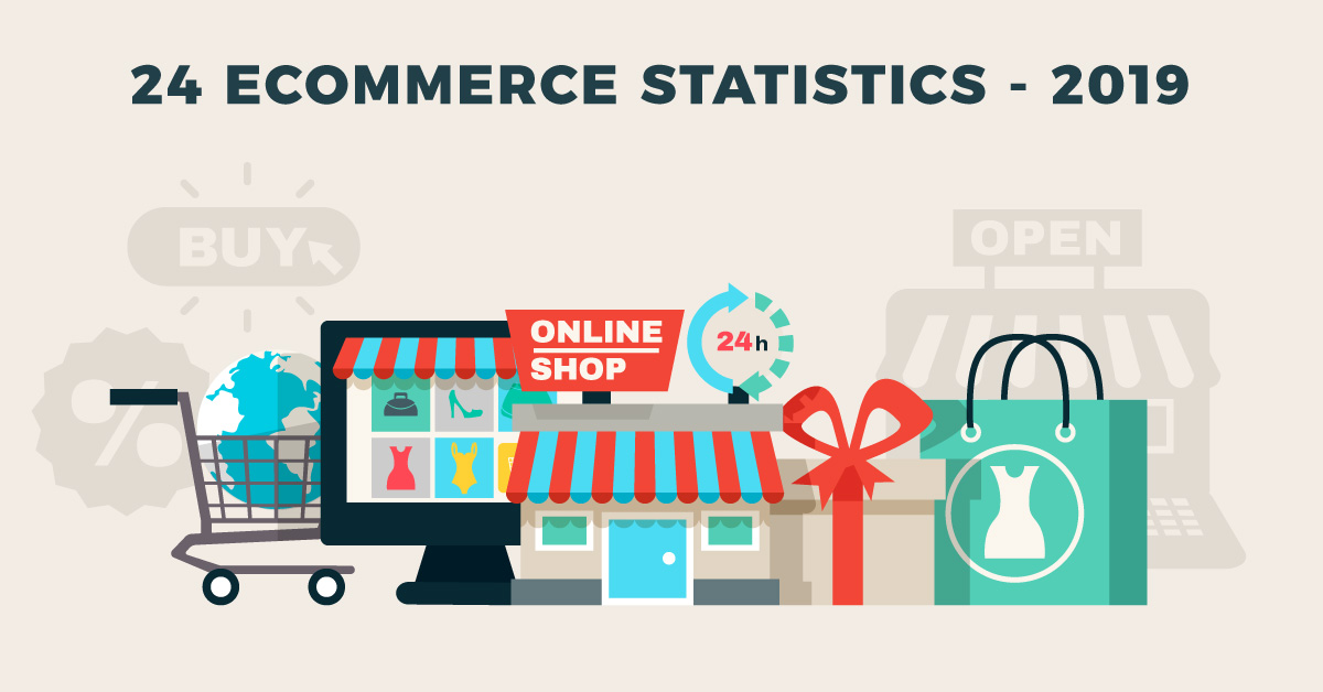 24 eCommerce Statistics to Guide You Through 2019
