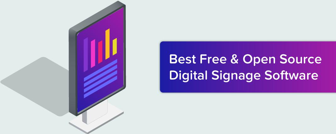 9 Best Free & Open Source Digital Signage Software