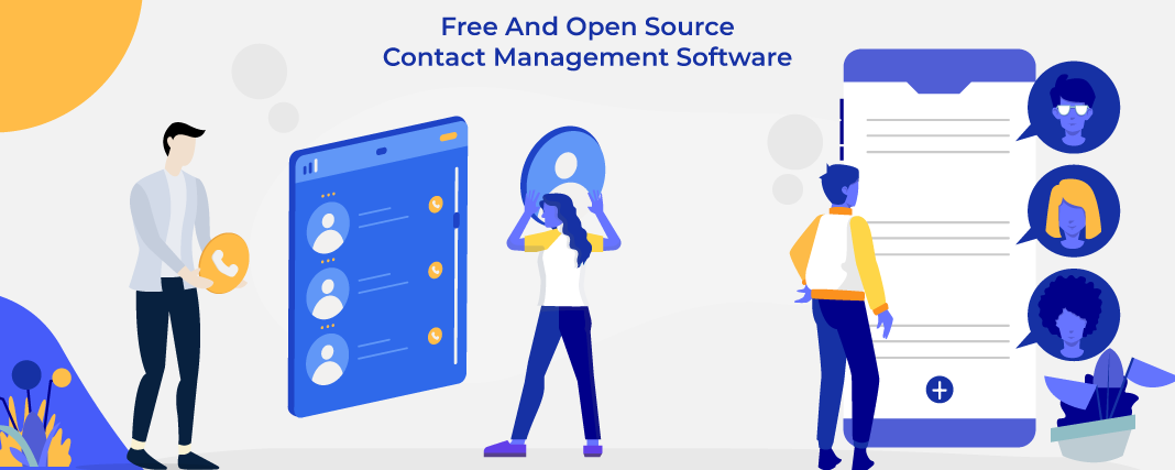 Top 7 Open Source & Free Contact Management Software