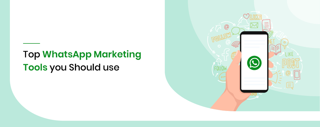 Top 20 Whatsapp Marketing Tools For Online Marketing In 2021