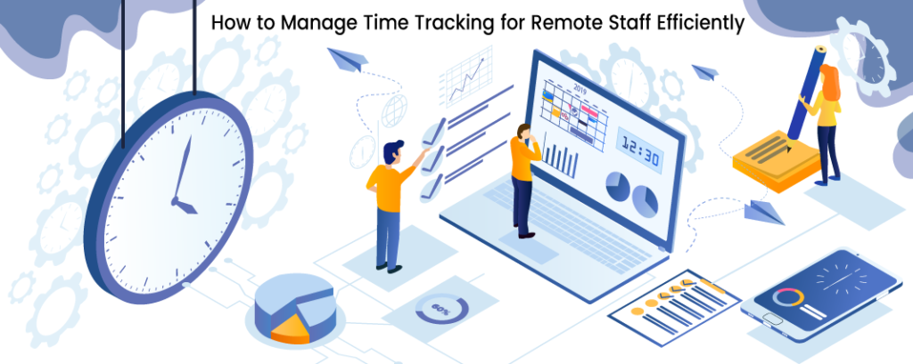 Time Tracking For Remote Employees