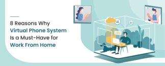 8-Reasons-Why-Virtual-Phone-System-Is-a-Must-Have-for-Work-From-Home