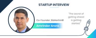 Startup Interview with Amrinder Arora