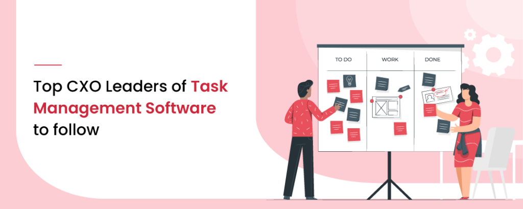 CXO Leaders of Task Management Software