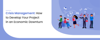 Crisis management how to develop your project