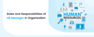 Roles and Responsibilities of HR Manager In Organization