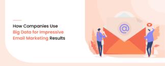 Big Data for Impressive Email Marketing Results