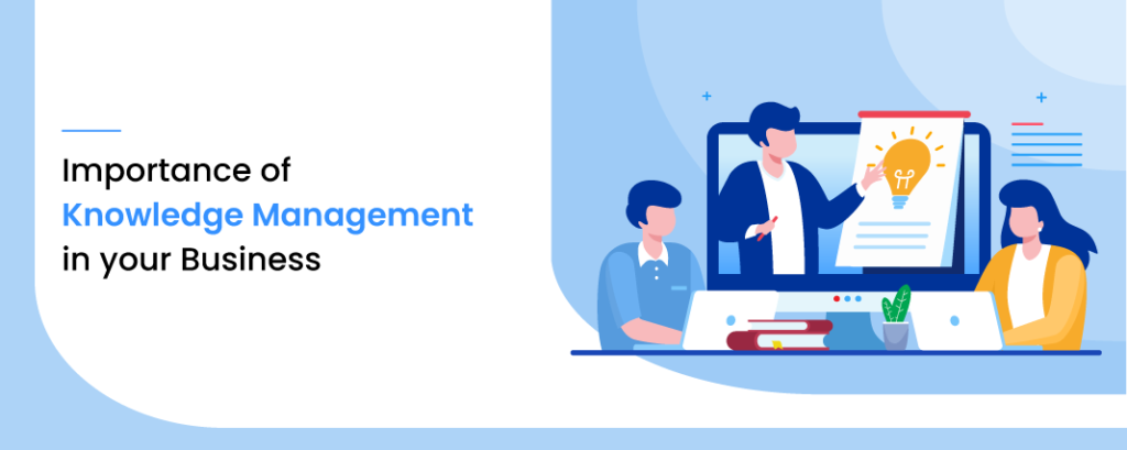 Importance of knowledge management